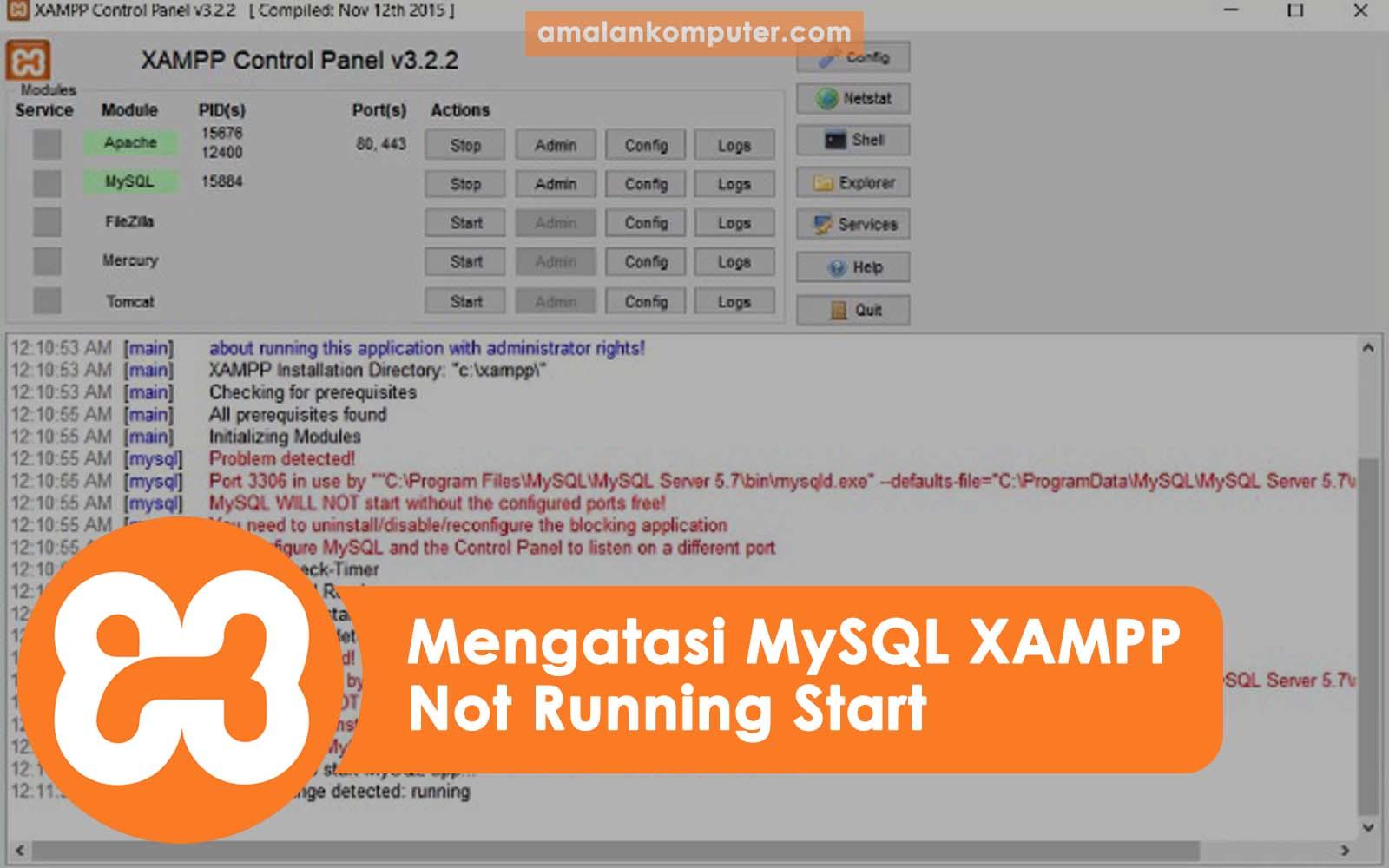 Cara Mengatasi MySQL Tidak Bisa Running Start di Xampp