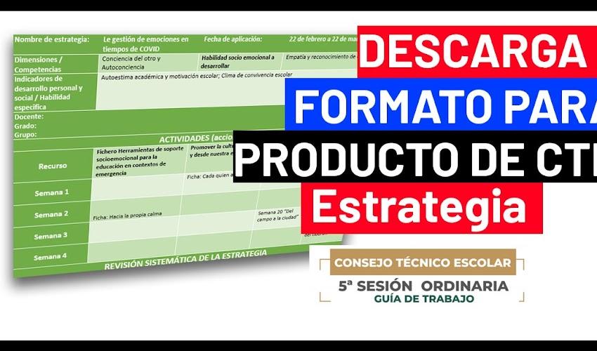 FORMATO para producto de ESTRATEGIA - Quinta Sesión Ordinaria  Consejo Técnico Escolar 2020 - 2021
