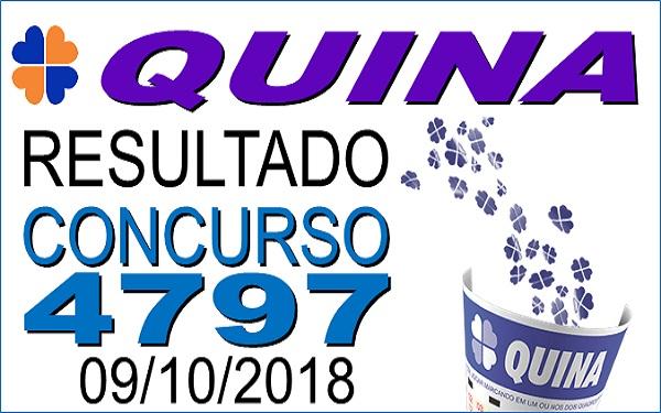 Resultado da Quina concurso 4797 de 09/10/2018 (Imagem: Informe Notícias)