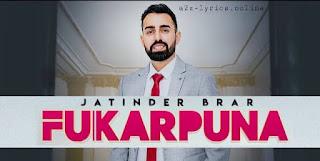 FUKARPUNA LYRICS MEANING | JATINDER BRAR