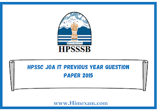 HPSSC JOA IT Previous Year Question Paper 2015
