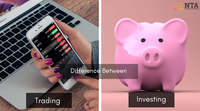 Difference Between Trading and Investing