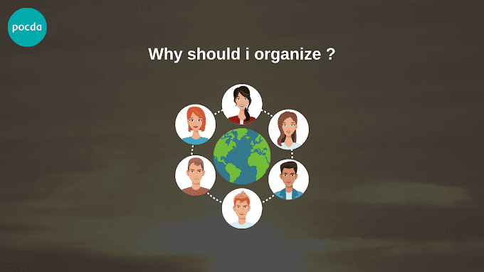 Why should I organize?