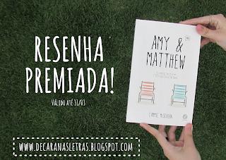 http://decaranasletras.blogspot.com.br/2015/02/resenha-59-amy-matthew-cammie-mcgovern.html