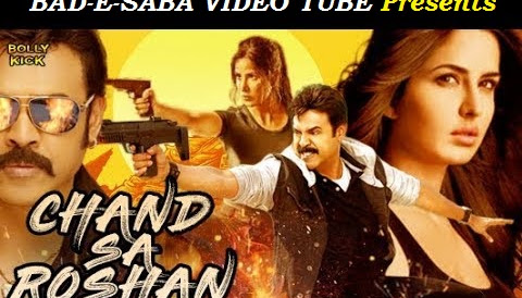 BAD-E-SABA Presents - Chand Sa Roshan 2018 Katrina Kaif Hindi Dubbed Movie In HD