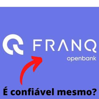 Franq Openbank é Bom É Confiável