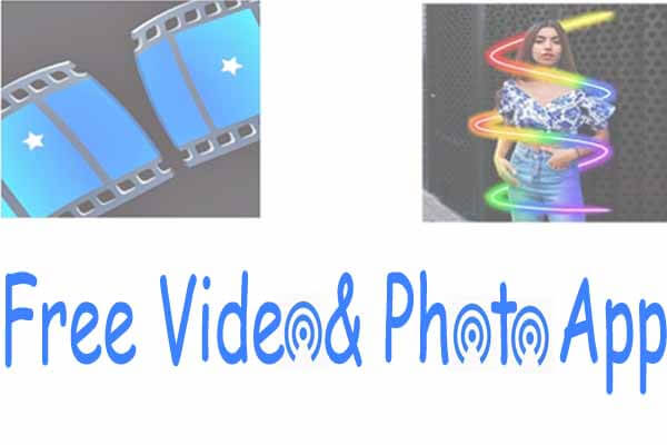 Free Photo Edit App - Free Video Editing App, free photo editing software, File Trancfer