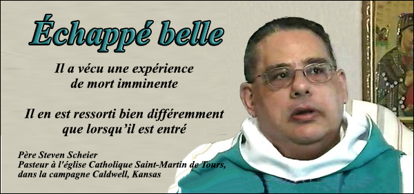 Je suis le prêtre Steven Scheier, et Jésus a failli me condamner à l'enfer  Belle
