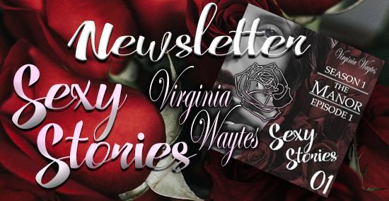 Virginia Waytes' Sexy Stories Newsletter Subscription Form
