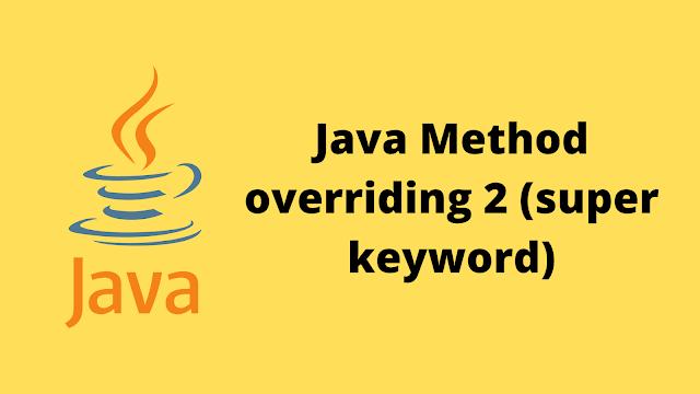 HackerRank Java Method Overriding 2 (Super Keyword) solution