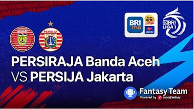 Link Live Streaming Persiraja Banda Aceh vs Persija Jakarta Liga 1 BRI 2021 Tayang Nonton Disiarkan Indosiar dan TV Vidio.com