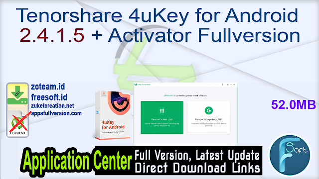 Tenorshare 4uKey for Android 2.4.1.5 + Activator Fullversion