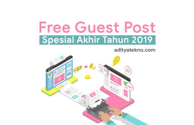 Free Guest Post Spesial Akhir Tahun 2019