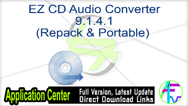 EZ CD Audio Converter 9.1.4.1 (Repack & Portable)