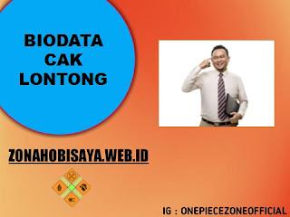 Biodata Cak Lontong
