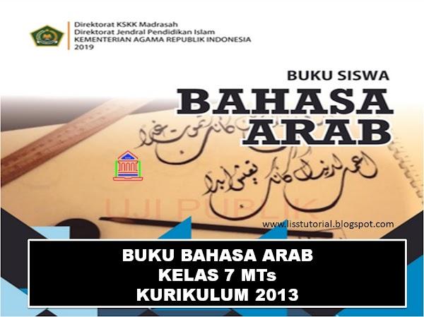 Download Buku Bahasa Arab Kelas 7 MTs Kurikulum 2013 Edisi Revisi 2019