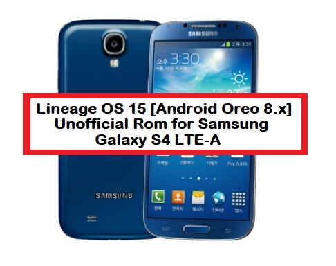 Lineage OS 15 [Android Oreo 8 x] Unofficial Rom for Samsung