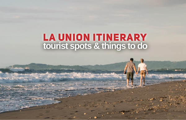 La Union Tourist Spots and Top Things to Do in La Union this 2021