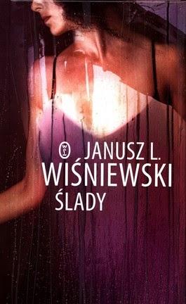 Ślady - Janusz L. Wiśniewski