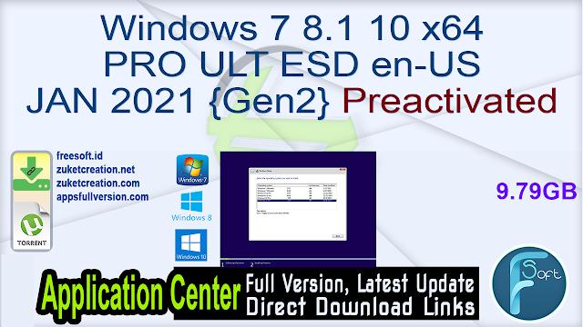 Windows 7 8.1 10 X64 PRO ULT ESD en-US JAN 2021 {Gen2} Preactivated