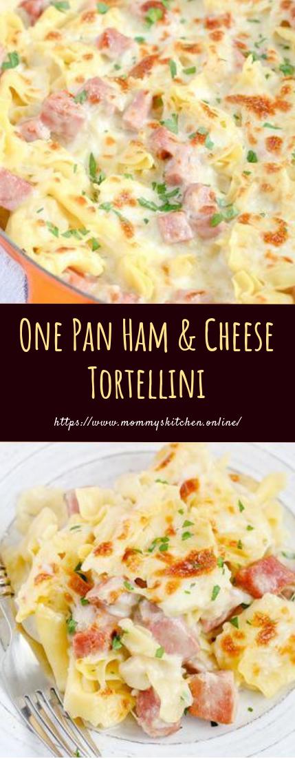 One Pan Ham & Cheese Tortellini #creamy #easyrecipe