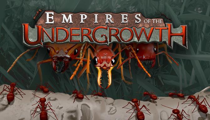 تحميل لعبة Empires of the Undergrowth  مجانا