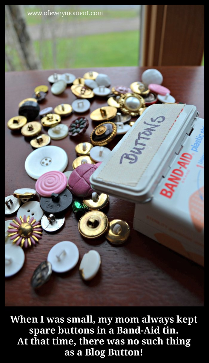 Band-Aid tins are a good place to keep loose clothing buttons but not blog buttons!