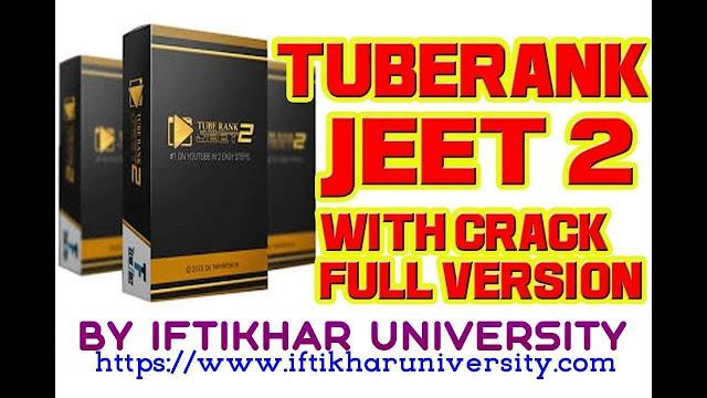 Free Download TubeRank Jeet 2 Full Version (with Crack) - Iftikhar University