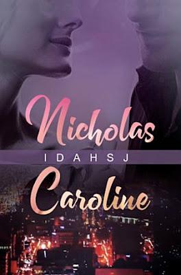 Nicholas Caroline by IdahSJ Pdf
