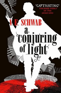 A Conjuring of Light by V E Schwab