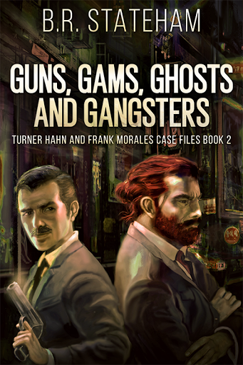 Guns, Gams, Ghosts and Gangsters