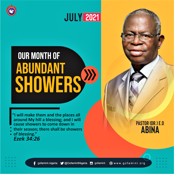 GOFAMINT PROPHETIC DECLARATION FOR THE MONTH OF JULY 2021