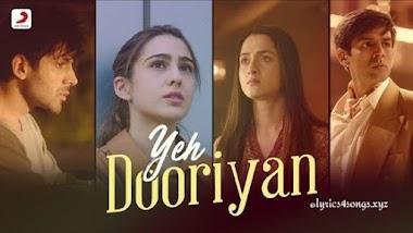 ये दूरियाँ YEH DOORIYAN LYRICS – Love Aaj Kal