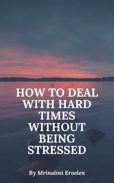How To Deal With Hard Times