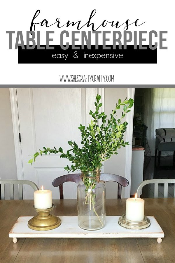 Easy and Inexpensive farmhouse table centerpiece