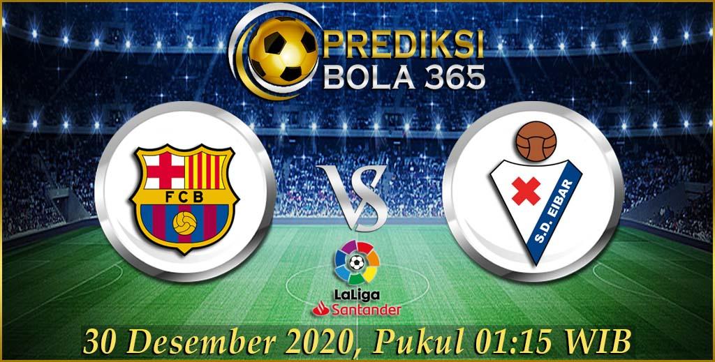 Prediksi Barcelona Vs Eibar Liga Spanyol 30 Desember 2020