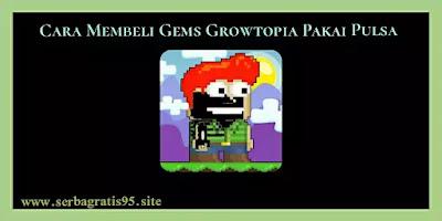 Cara Membeli Gems Growtopia Dengan Puls
