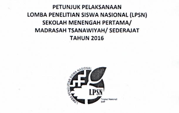 Juknis LPSN Lomba Penelitian Siswa Nasional SMP-MTs Sederajat Tahun 2016