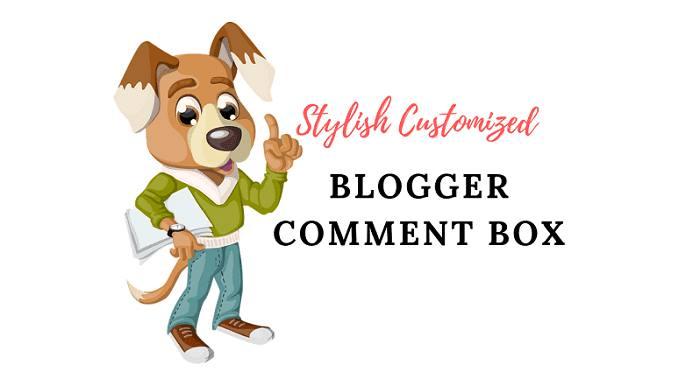 3 Stylish Customized Blogger Comment Box
