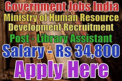 Ministry of Human Resource Development MHRD Recruitment 2017