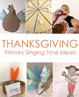 https://www.iheartprimarymusic.com/2019/11/thanksgiving-primary-singing-time-ideas.html