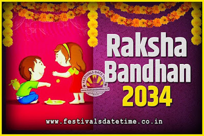 2034 Raksha Bandhan Date and Time, 2034 Raksha Bandhan Calendar