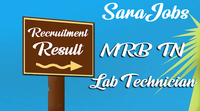 MRB TN Lab Technician Result