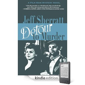 Kindle Nation Daily Free Book Alert, Sunday, February 27: 3 Brand New Freebie Novels top our list over over 200 Free Contemporary Titles! plus ... Noir meets the Novel in Jeff Sherratt's gem of a mystery, Detour to Murder (Today's Sponsor)