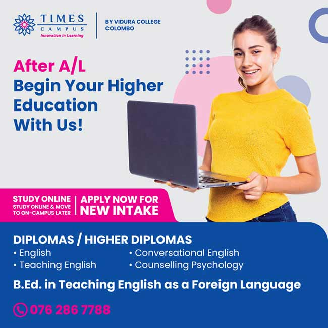 After A/L, start your Higher Education with Times Campus.