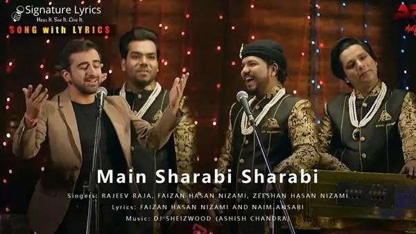 Main Sharabi Lyrics - Rajeev Raja | मैं शराबी शराबी