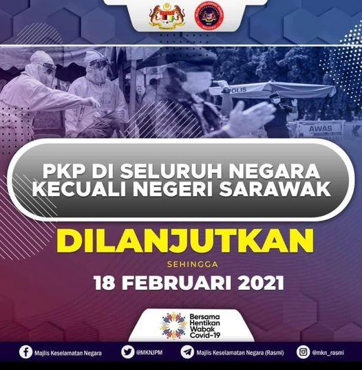 Perintah Kawalan Pergerakan (PKP) dilanjutkan sehingga 18 Februari 2021