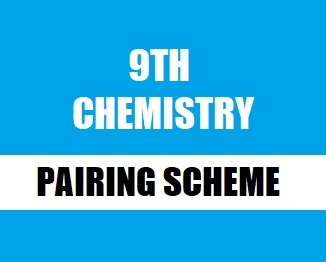 9th (Matric-I) Chemistry Pairing 2019 (Punjab Boards)