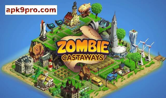 Zombie Castaways v4.10.2 Apk + Mod (File size 118 MB) for android