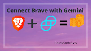 Connect Your Brave Browser To Gemini Wallet and Earn free $BAT and also Bitcoin  with Step by Step guide | CWEE
